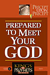 Course #6 - Prepared to Meet Your God
