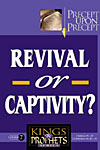 Course # 7 - Revival or Captivity